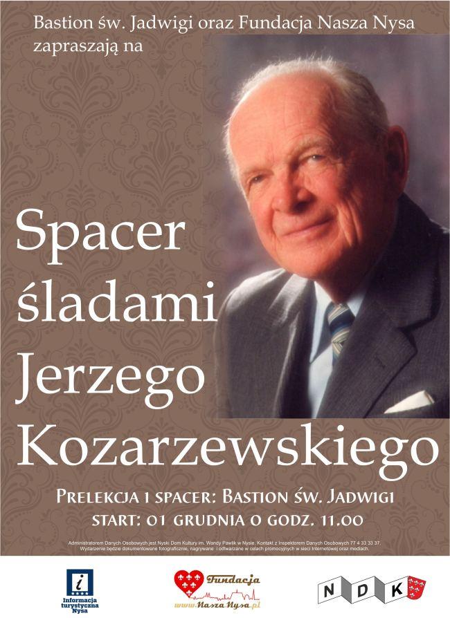 IZapraszamy na spacer po Nysie śladami Jerzego Kozarzewskiego